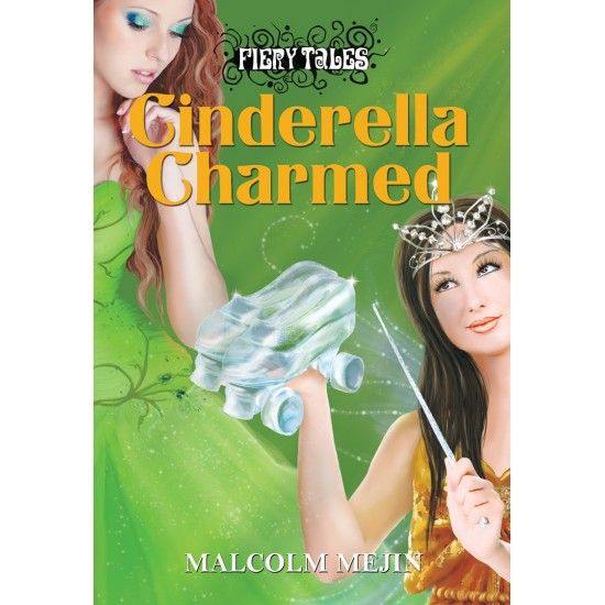 Fiery Tales – Cinderella Charmed  (e-Book)