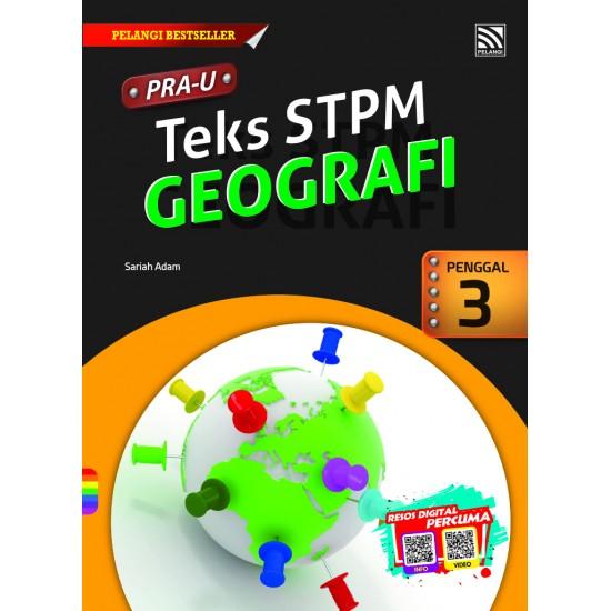 PRE-U STPM 2018 GEOGRAFI PENGGAL 3