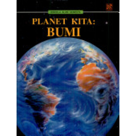 Jendela Alam Semesta - Planet Kita Bumi