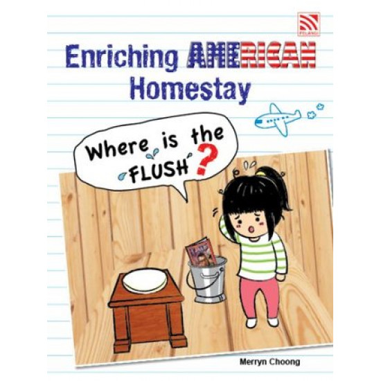 Enriching American Homestay - Where is the Flush? (Second Edition) (e-Book)