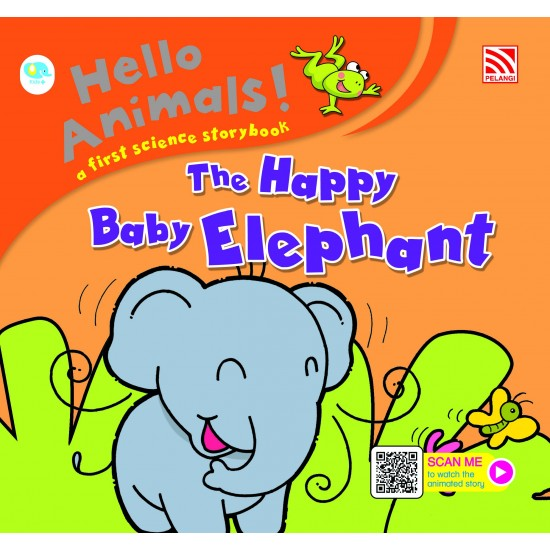 Hello Animals with Animation - The Happy Baby Elephant