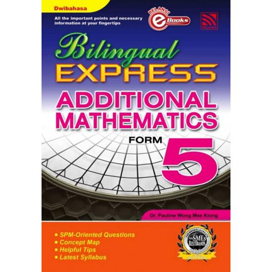 Bilingual Express Additional Mathematics Form 5 (e-Book)