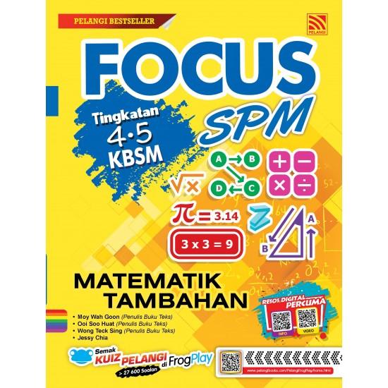 Focus SPM 2019 Matematik Tambahan ( BM Version )