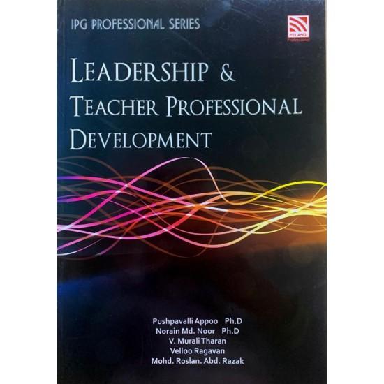 LEADERSHIP & TEACHER PROFESSIONAL DEVELOPEMENT