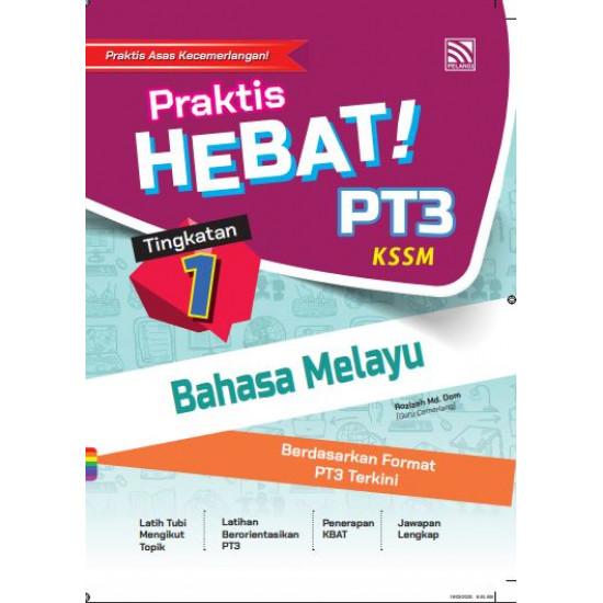 Praktis Hebat PT3 2020 Bahasa Melayu Tg 1