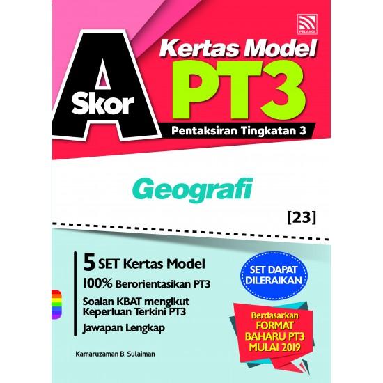 Skor A PT3 Geografi