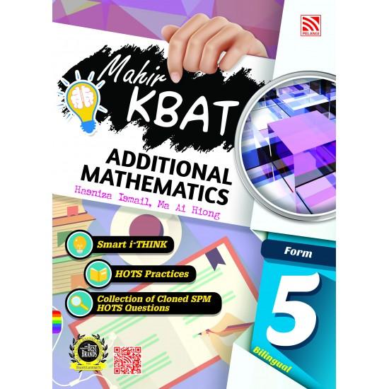 Mahir KBAT 2018 Additional Mathematics Tg 5