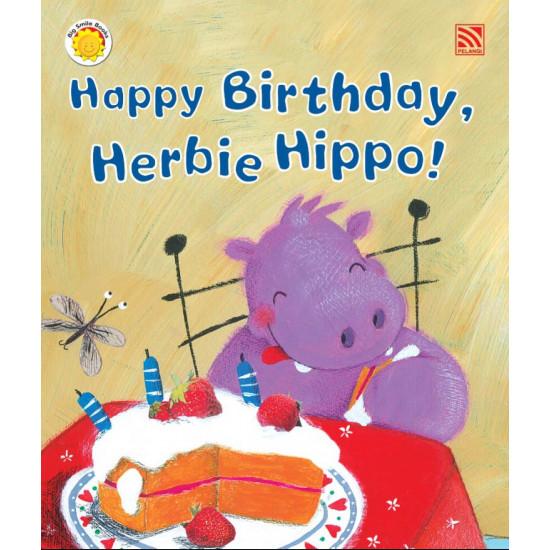 Big Smile Books: Happy Birthday, Herbie Hippo!