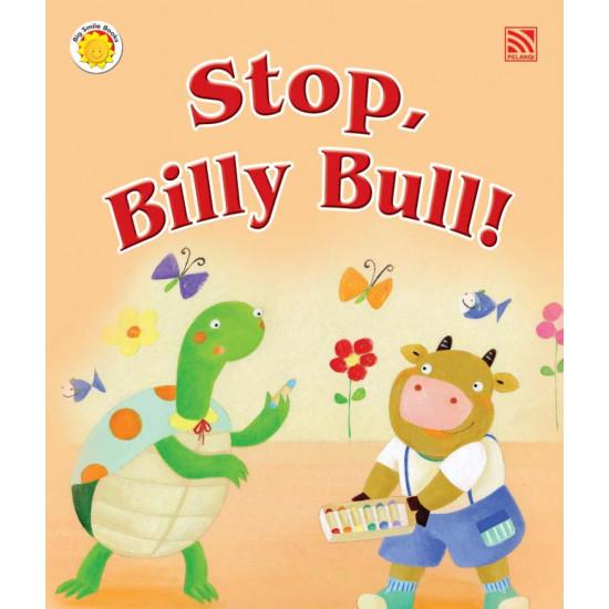 Big Smile Books: Stop, Billy Bull!