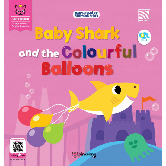 Baby Shark Storybook Series: Baby Shark and the Colourful Balloons