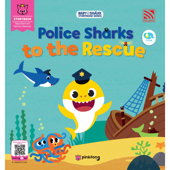 Baby Shark Storybook Series: Police Sharks to the Rescue