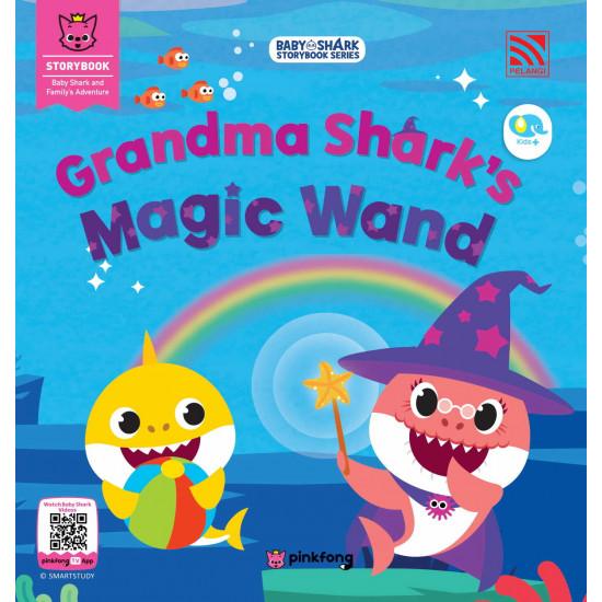 Baby Shark Storybook Series: Grandma Shark's Magic Wand