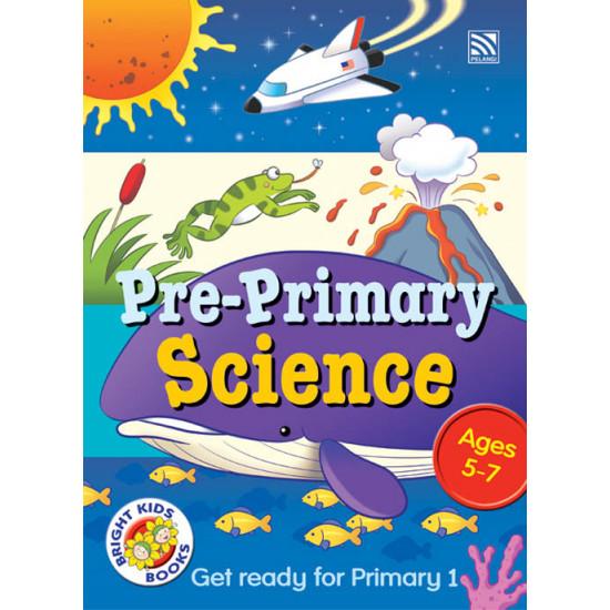 Bright Kids Books- Pre-Primary Science