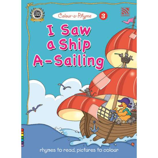 Colour-a-Rhyme 3- I Saw a Ship A- Sailing