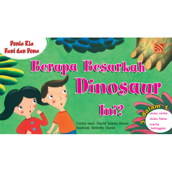 Dunia Ria Dani dan Dona : Berapa Besarkah Dinosaur Ini?
