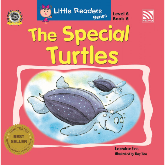 Little Readers Series Level 6: The Special Turtles