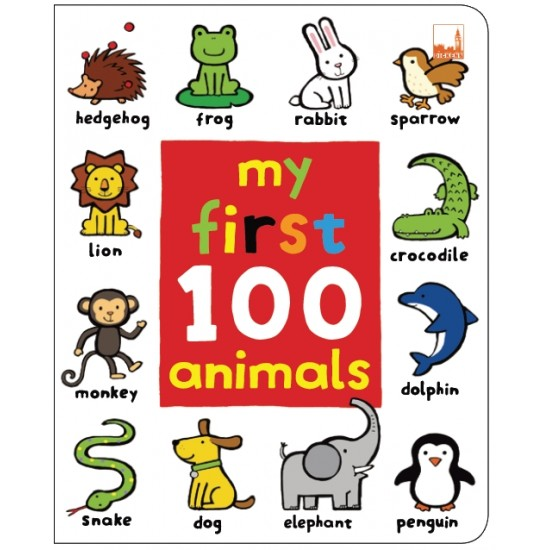 MY FIRST 100 ANIMALS (MARKS FOR DICKEN PUBLISHING)