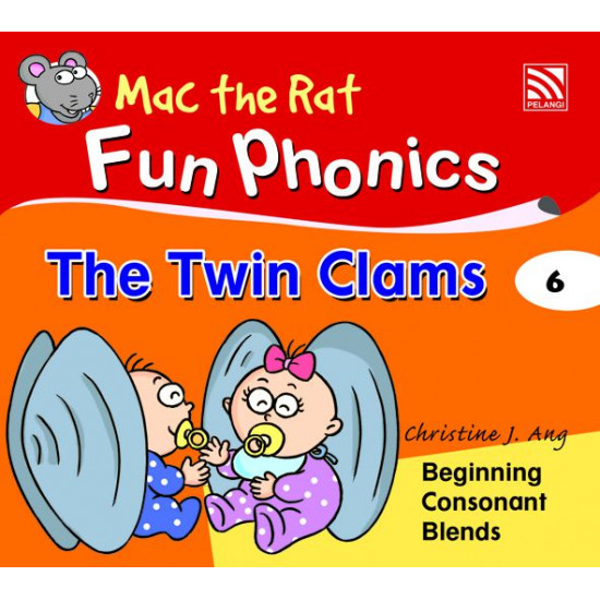 Mac the Rat Phonics Readers: The Twin Clams