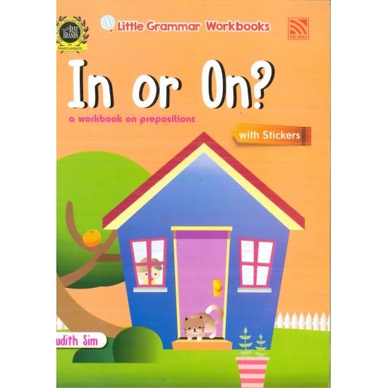 Little Grammar Workbooks: In or On?