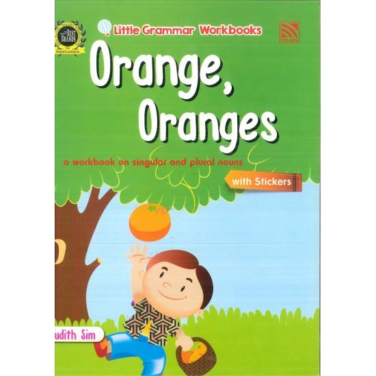 Little Grammar Workbooks: Orange, Oranges