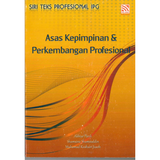 Asas Kepimpinan & Perkembangan Profesional (e-Book)