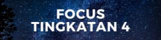Focus Tingkatan 4