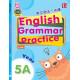 English Grammar Practice 2017 Yr 5A